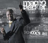School's In (Maceo Parker)