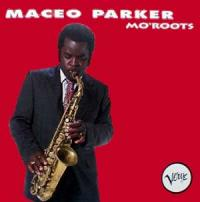 Mo' Roots (Maceo Parker)