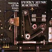 Funky Music Machine (Maceo & All The King's Men)